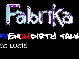 FabriKaBranleur- French Dirty Talk 1