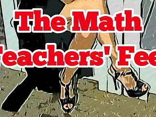 CARTOON VERSION. The Math Teachers Feet
