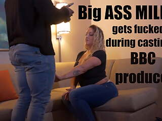 Big Ass MILF gets fucked during porn casting by BBC producer